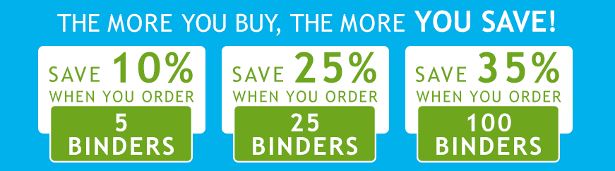 The more binders you buy, the more you save!